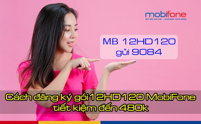 Đăng ký gói 12HD120 Mobifone