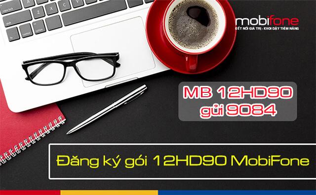 Đăng ký gói 12HD90 Mobifone