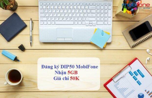 Hướng dẫn đăng ký gói DIP50 Mobifone