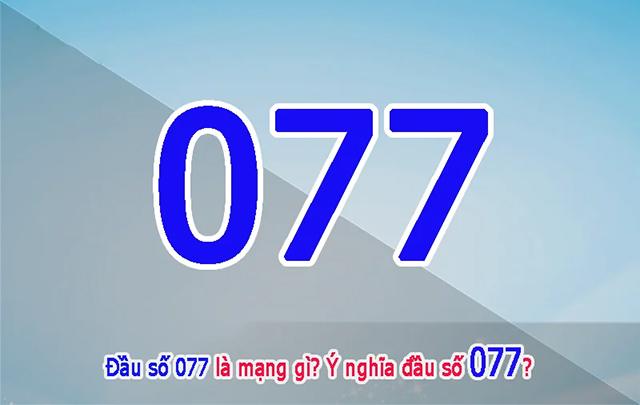 077 là mạng gì