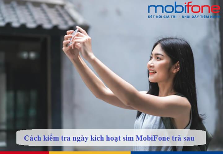 Kiểm tra ngày kích hoạt sim Mobifone