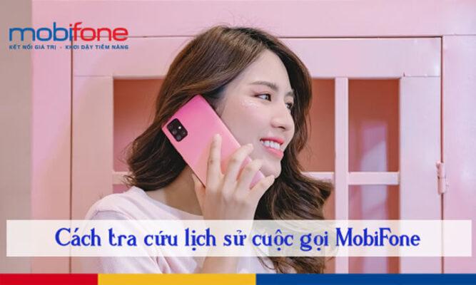tra cứu lịch sử cuộc gọi mobifone