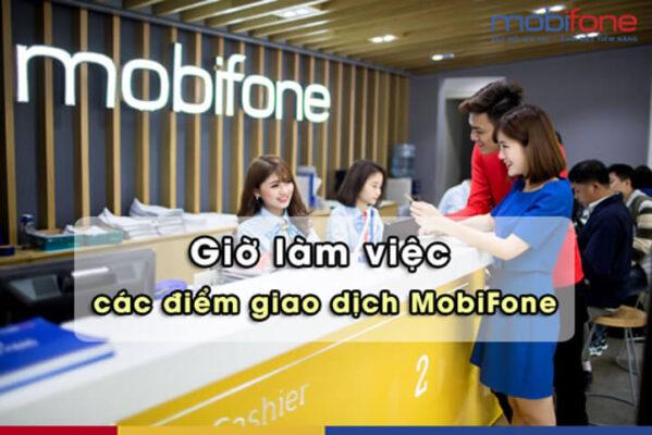 Mobifone làm việc tới mấy giờ