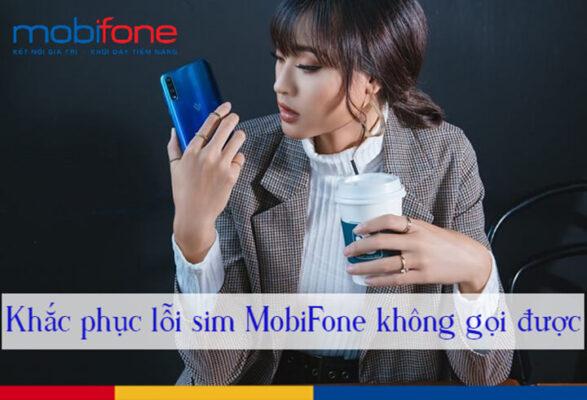 Tại sao mạng mobifone không gọi được