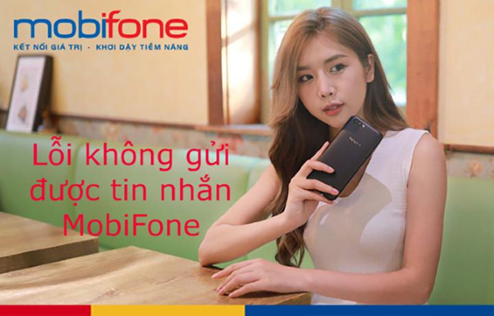 Tại sao mobifone không gửi được tin nhắn