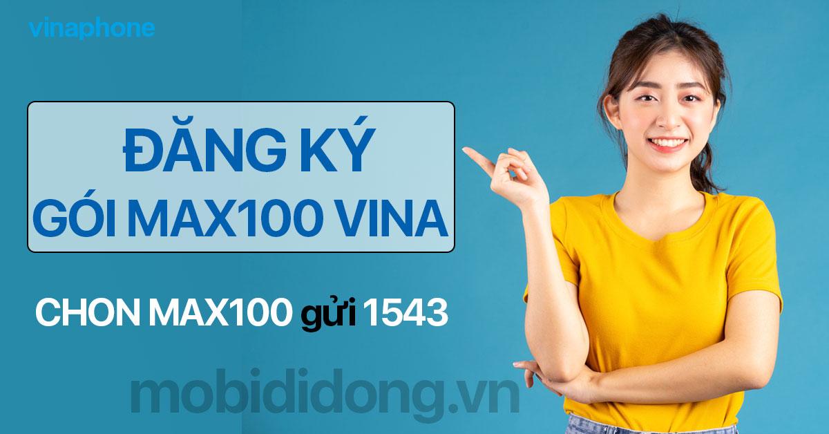 Đăng ký gói MAX100 VinaPhone